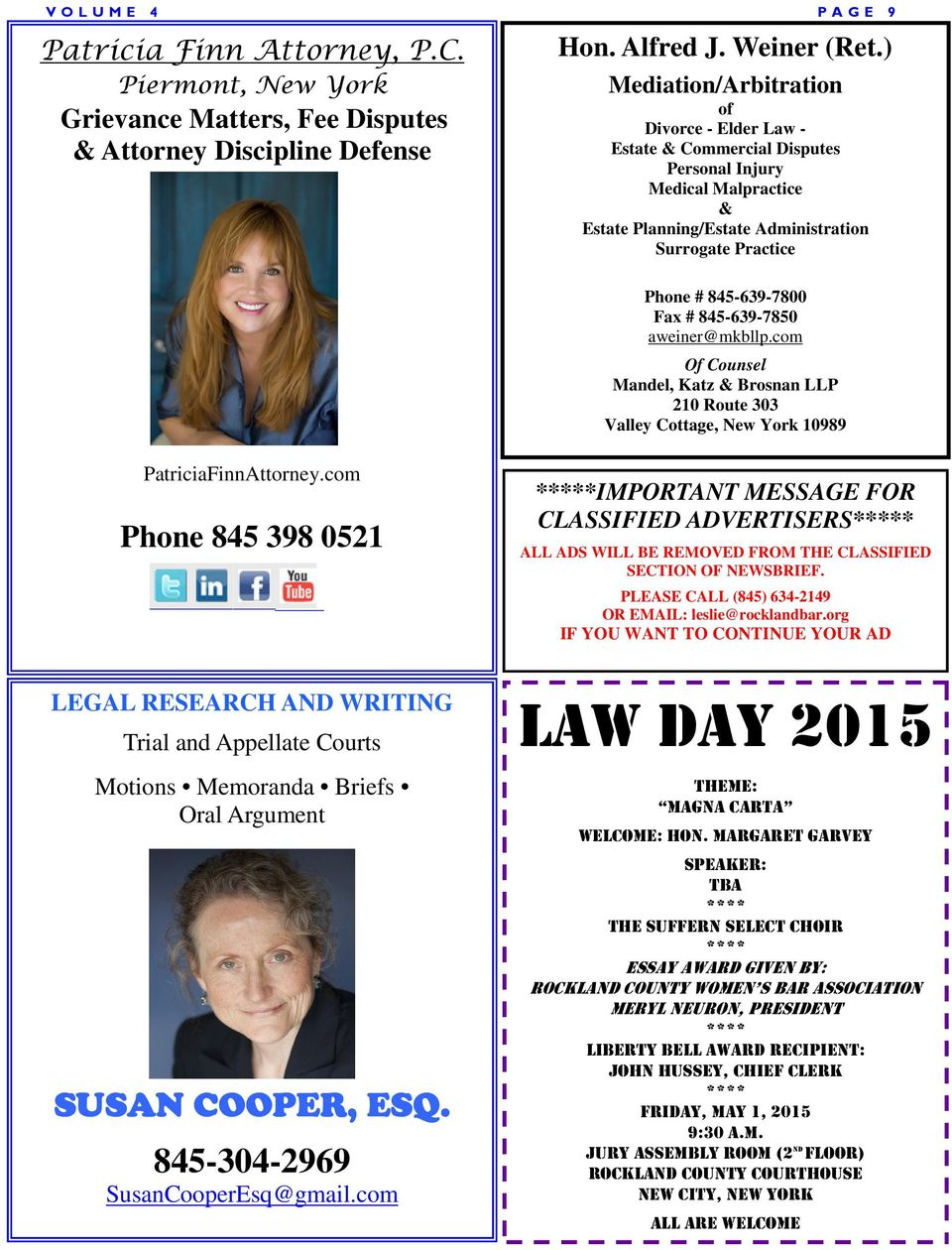 845-639-7850 aweiner@mkbllp.com Of Counsel Mandel, Katz & Brosnan LLP 210 Route 303 Valley Cottage, New York 10989 PatriciaFinnAttorney.