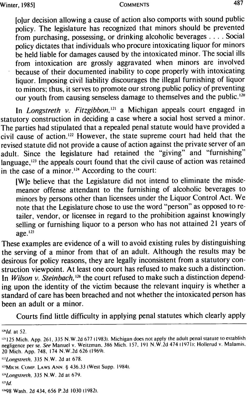 .. Social policy dictates that individuals who procure intoxicating liquor for minors be held liable for damages caused by the intoxicated minor.
