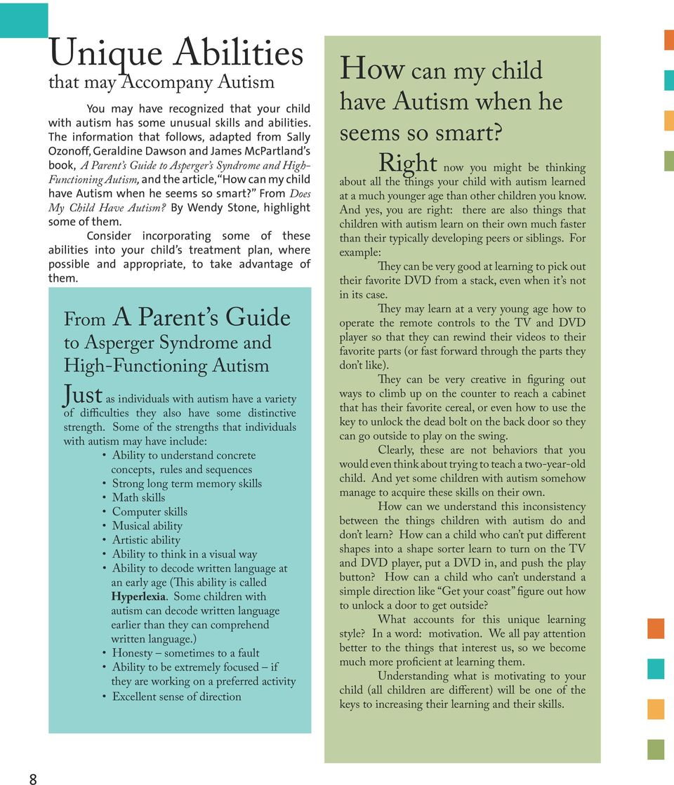 my child have Autism when he seems so smart? From Does My Child Have Autism? By Wendy Stone, highlight some of them.