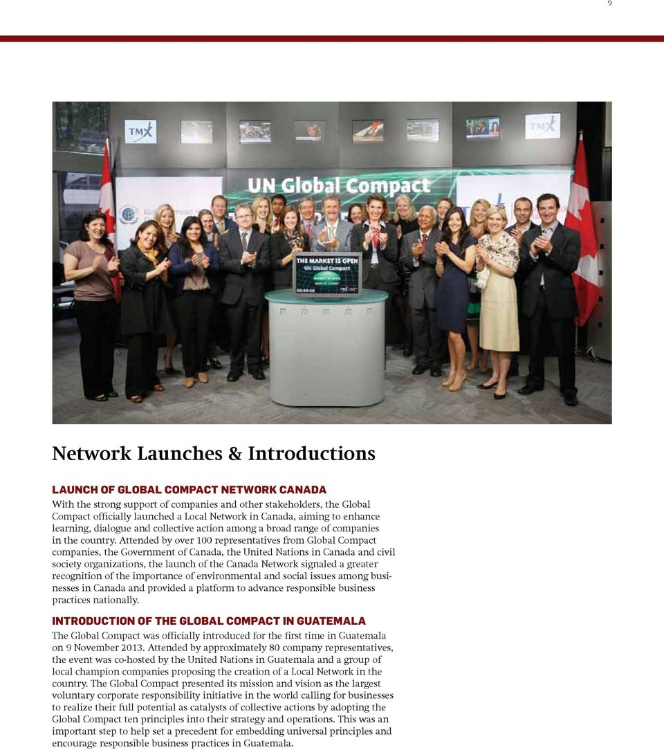 Attended by over 100 representatives from Global Compact companies, the Government of Canada, the United Nations in Canada and civil society organizations, the launch of the Canada Network signaled a