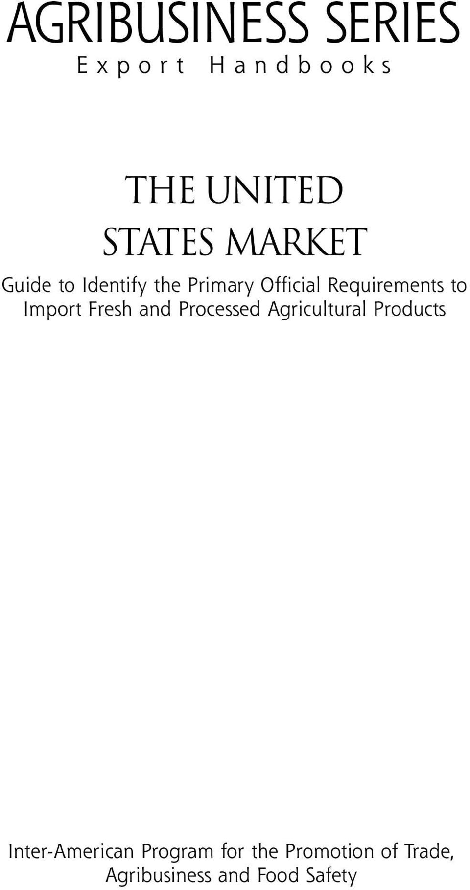 Fresh and Processed Agricultural Products Inter-American