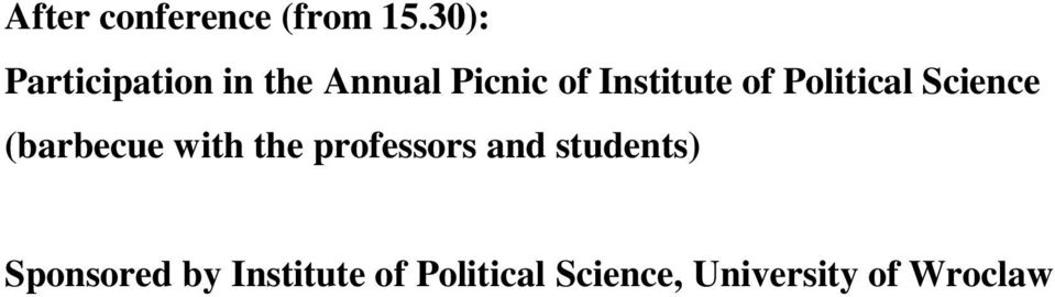 of Political Science (barbecue with the professors