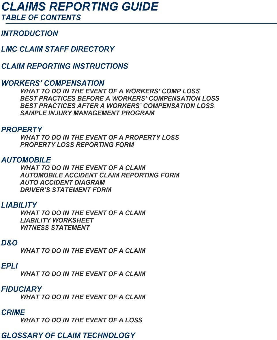 AUTOMOBILE WHAT TO DO IN THE EVENT OF A CLAIM AUTOMOBILE ACCIDENT CLAIM REPORTING FORM AUTO ACCIDENT DIAGRAM DRIVER S STATEMENT FORM LIABILITY WHAT TO DO IN THE EVENT OF A CLAIM LIABILITY WORKSHEET