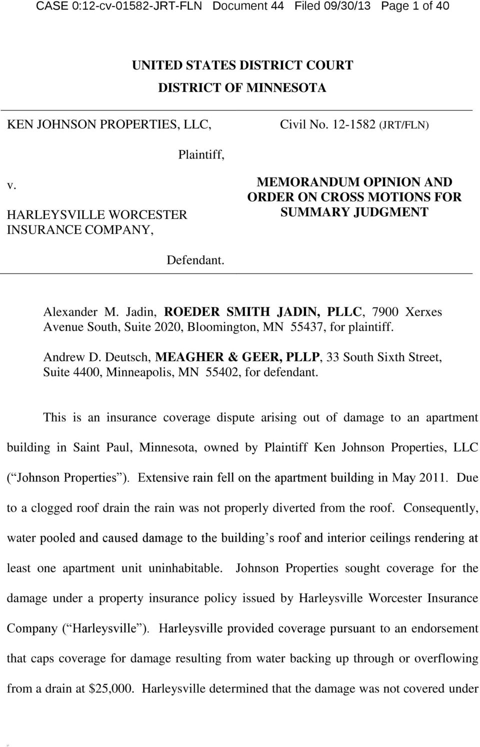 Jadin, ROEDER SMITH JADIN, PLLC, 7900 Xerxes Avenue South, Suite 2020, Bloomington, MN 55437, for plaintiff. Andrew D.