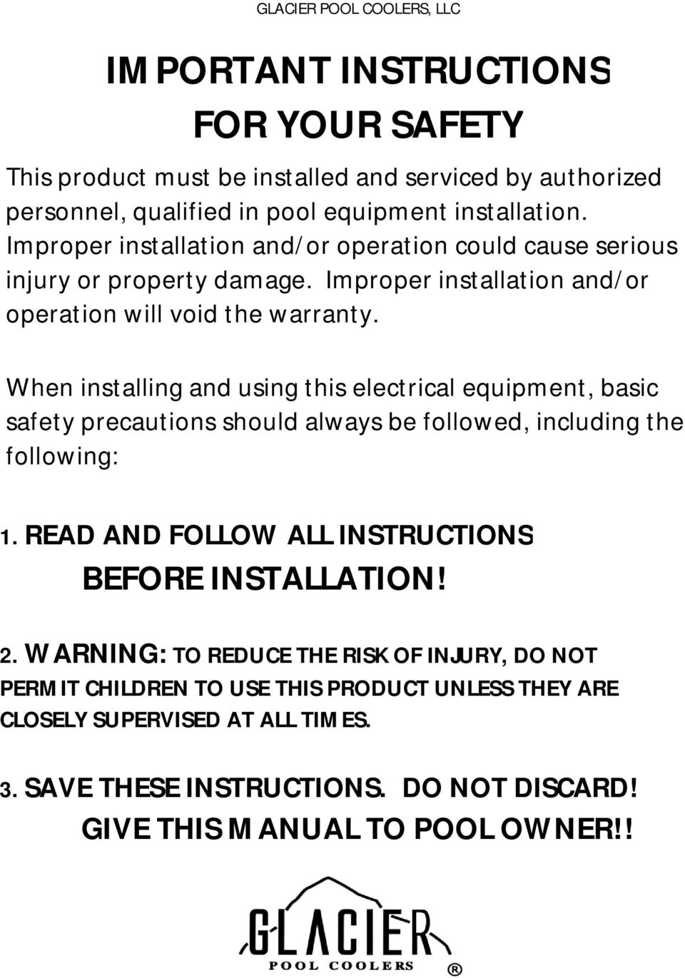 When installing and using this electrical equipment, basic safety precautions should always be followed, including the following: 1.