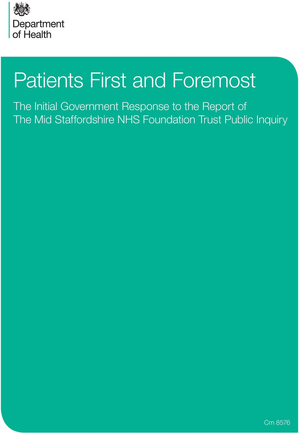 Report of The Mid Staffordshire NHS