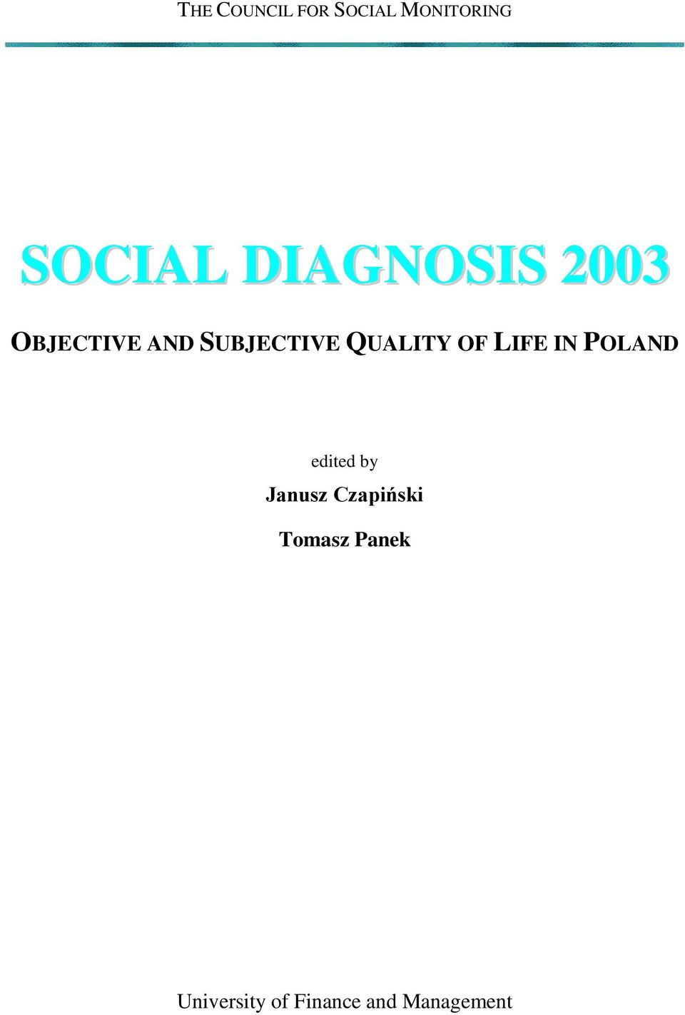 QUALITY OF LIFE IN POLAND edited by Janusz