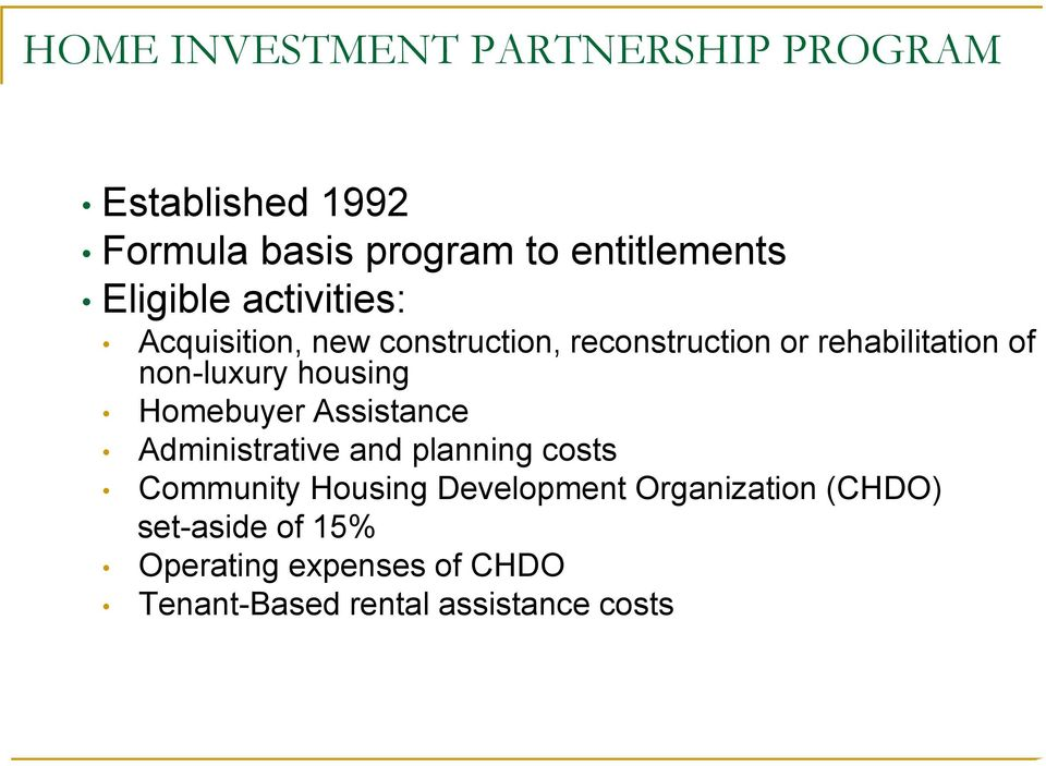 non-luxury housing Homebuyer Assistance Administrative and planning costs Community Housing