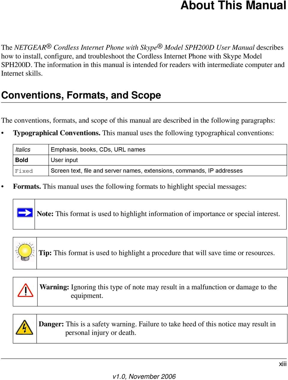 Conventions, Formats, and Scope The conventions, formats, and scope of this manual are described in the following paragraphs: Typographical Conventions.