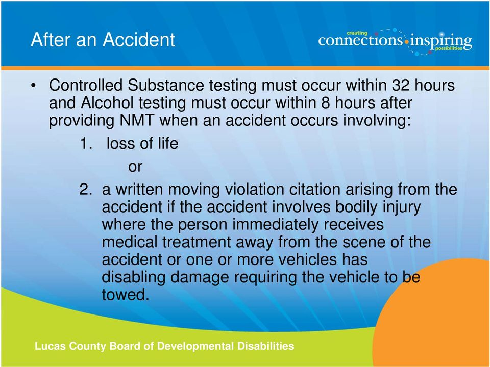 a written moving violation citation arising from the accident if the accident involves bodily injury where the person