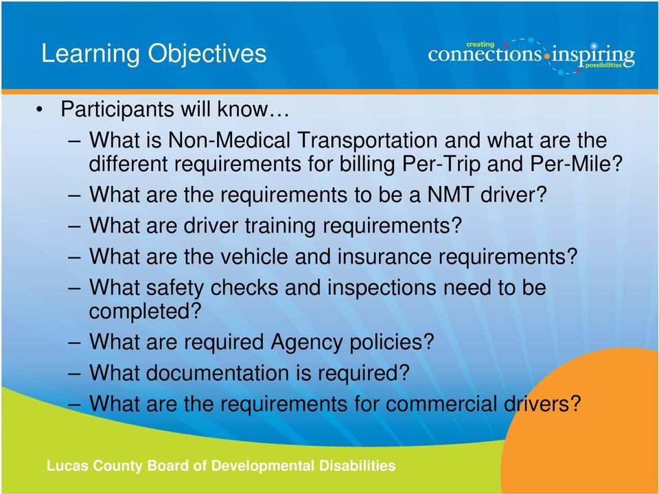 What are driver training requirements? What are the vehicle and insurance requirements?