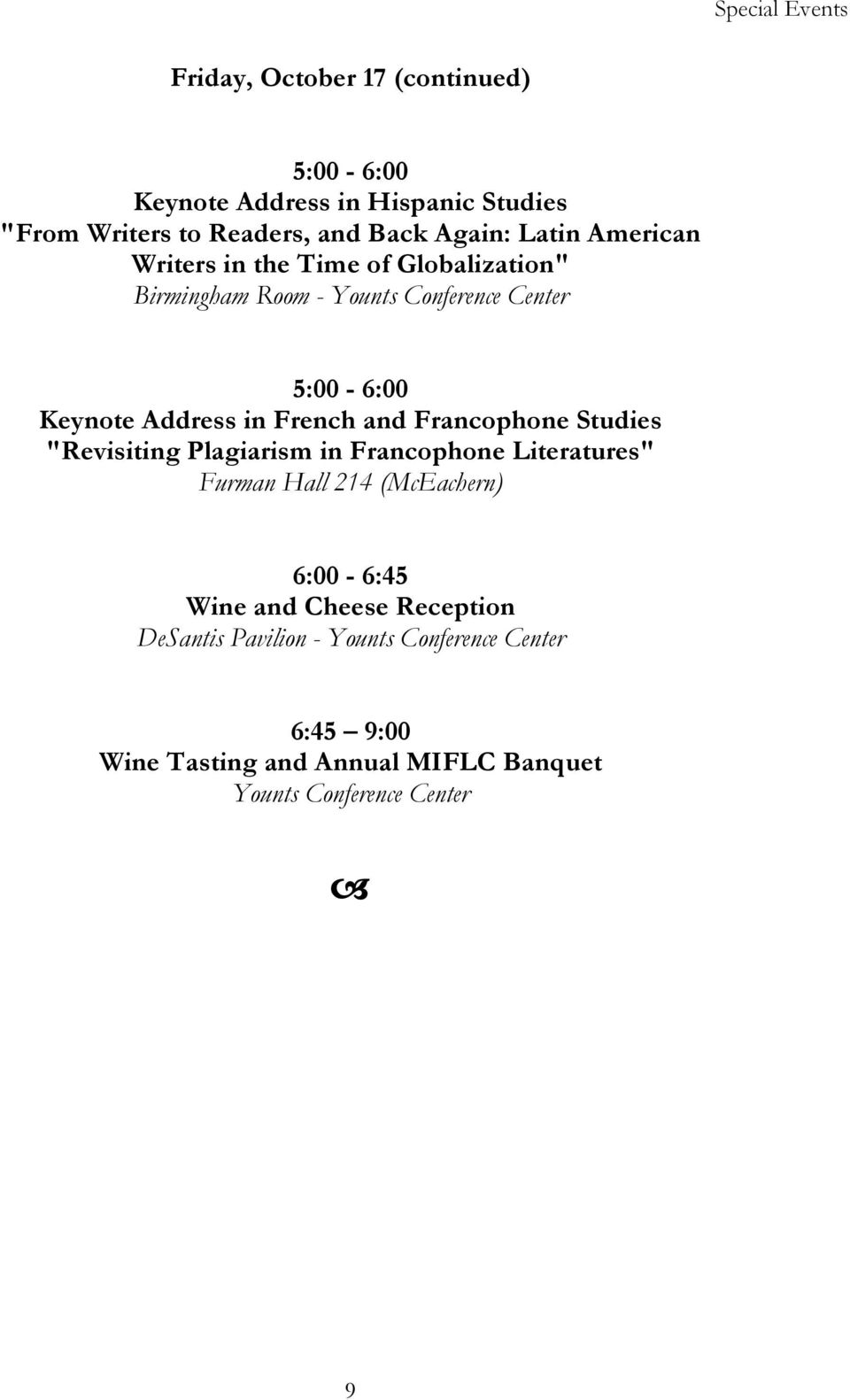 "French and Francophone Studies ""Revisiting Plagiarism in Francophone Literatures"" Furman Hall 214 (McEachern) 6:00-6:45 Wine and"