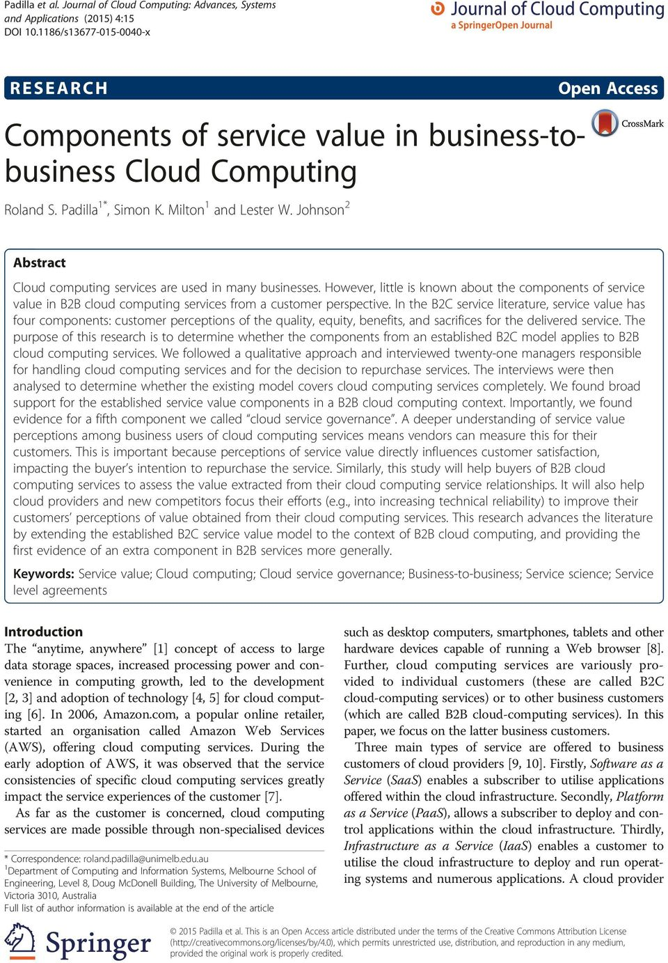 Johnson 2 Open Access Abstract Cloud computing services are used in many businesses.