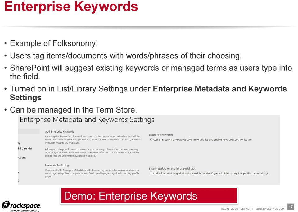 SharePoint will suggest existing keywords or managed terms as users type into the