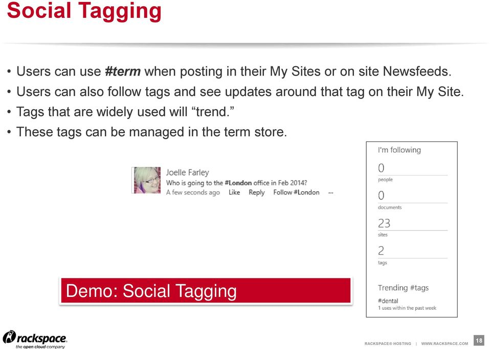 Users can also follow tags and see updates around that tag on their
