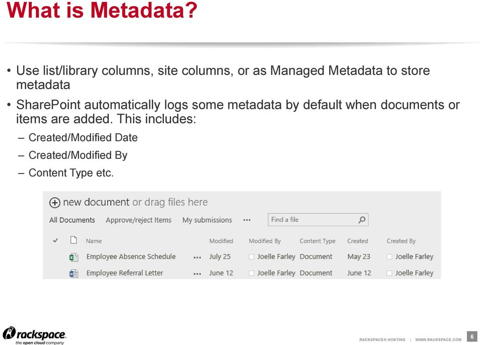 store metadata SharePoint automatically logs some metadata by