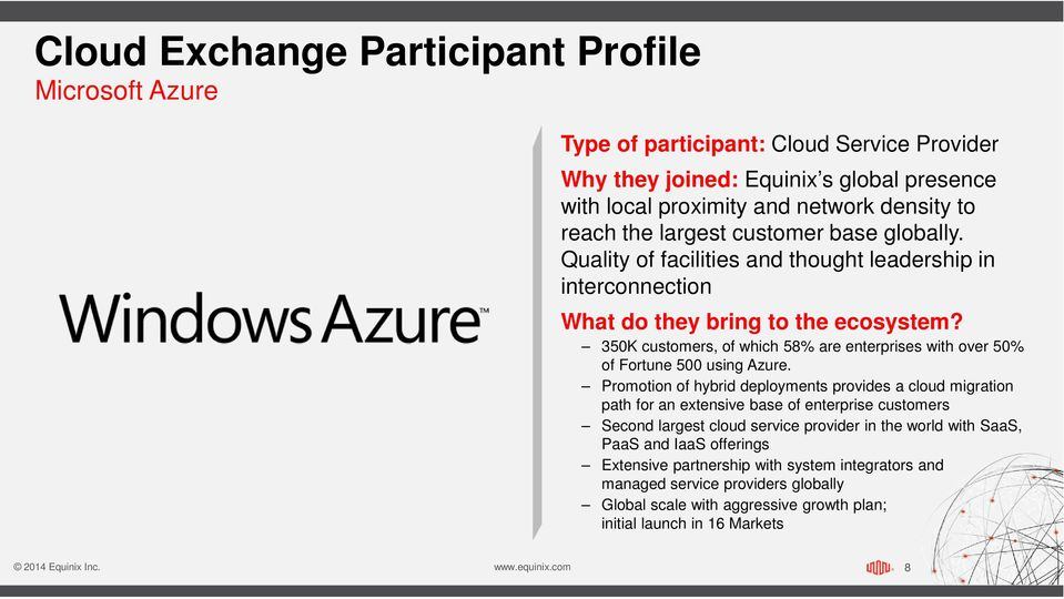 350K customers, of which 58% are enterprises with over 50% of Fortune 500 using Azure.