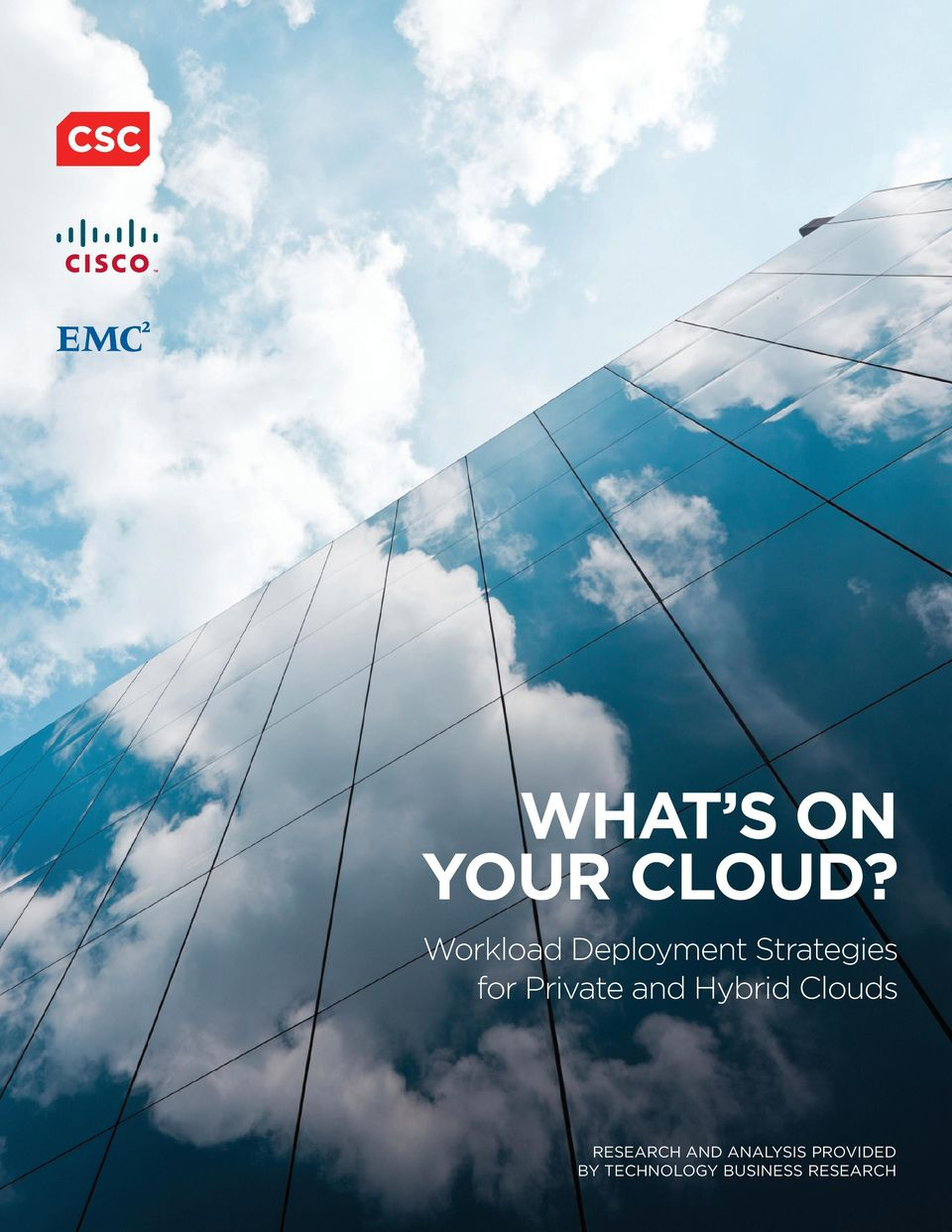 Private and Hybrid Clouds RESEARCH