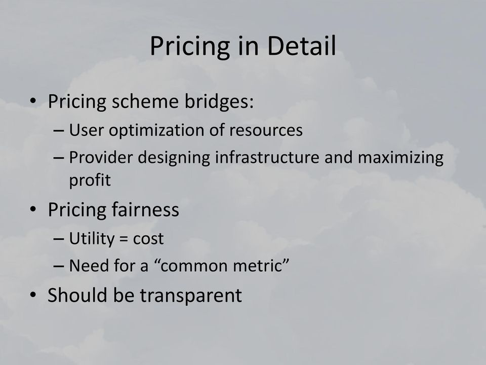 infrastructure and maximizing profit Pricing