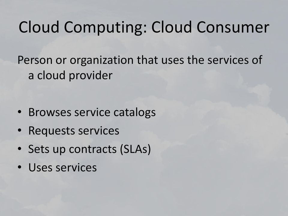 cloud provider Browses service catalogs