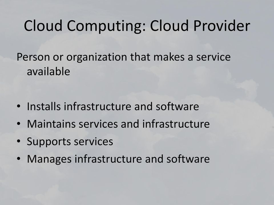 infrastructure and software Maintains services and