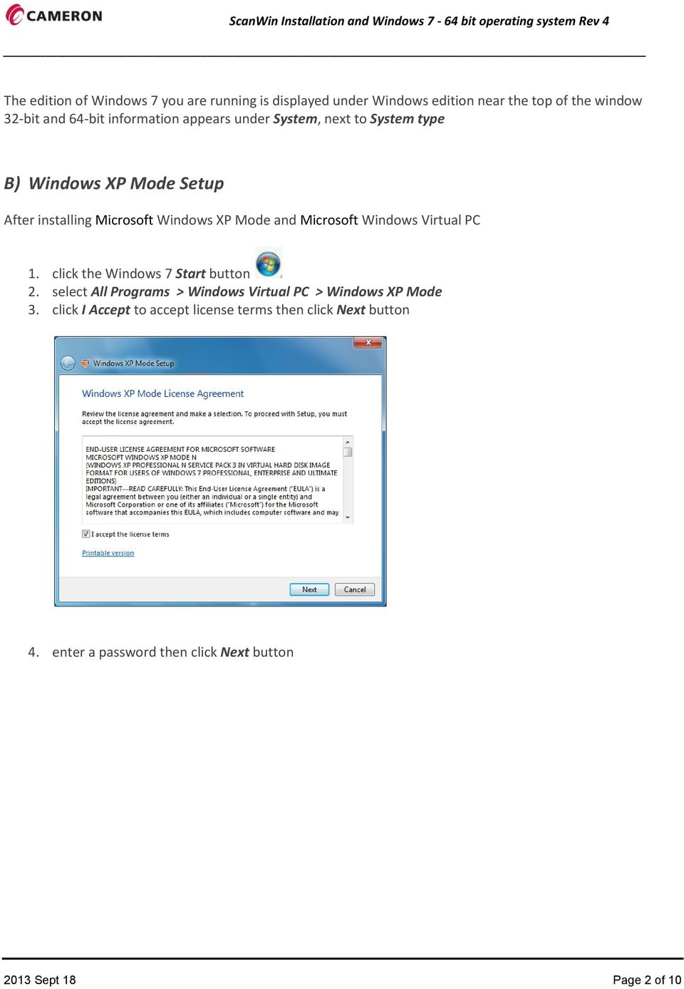 Microsoft Windows Virtual PC 1. click the Windows 7 Start button 2.