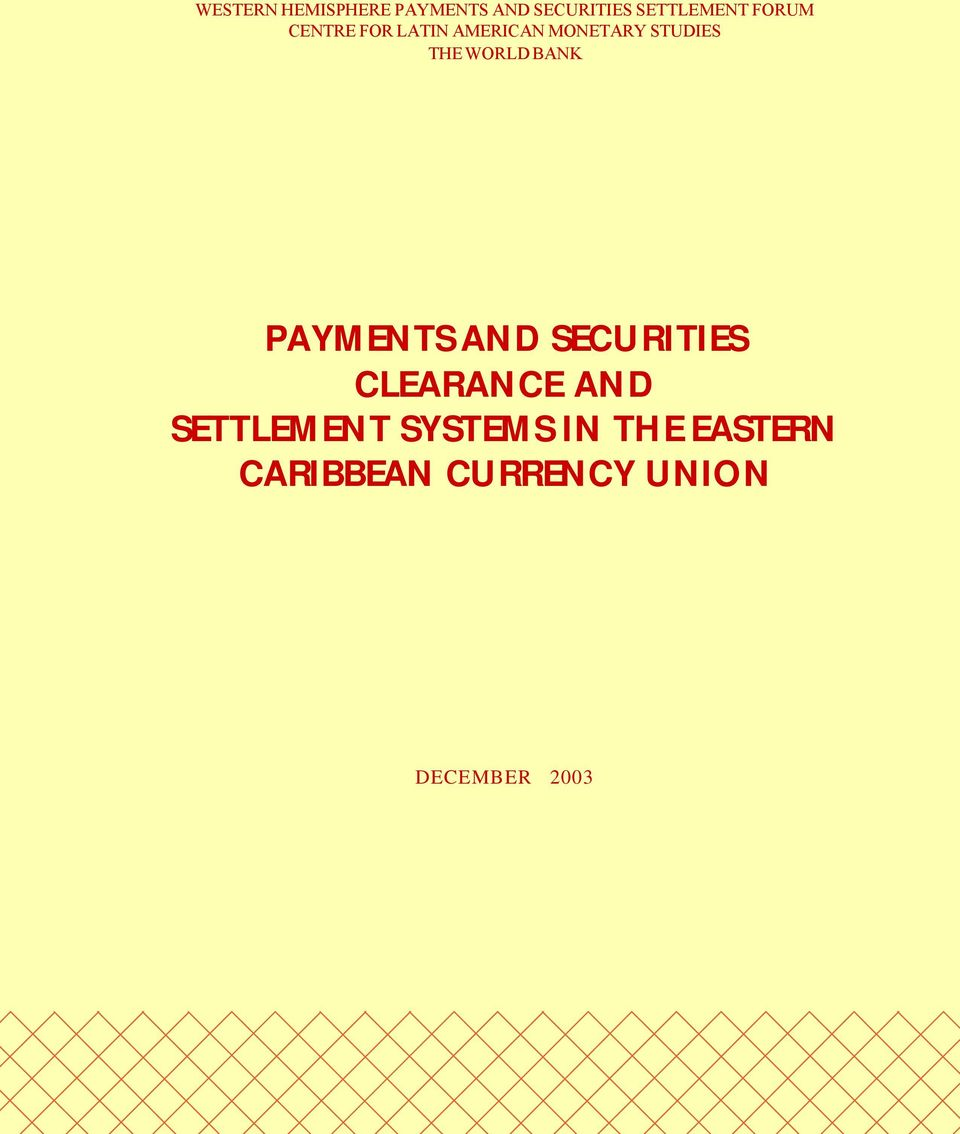 WORLD BANK PAYMENTS AND SECURITIES CLEARANCE AND