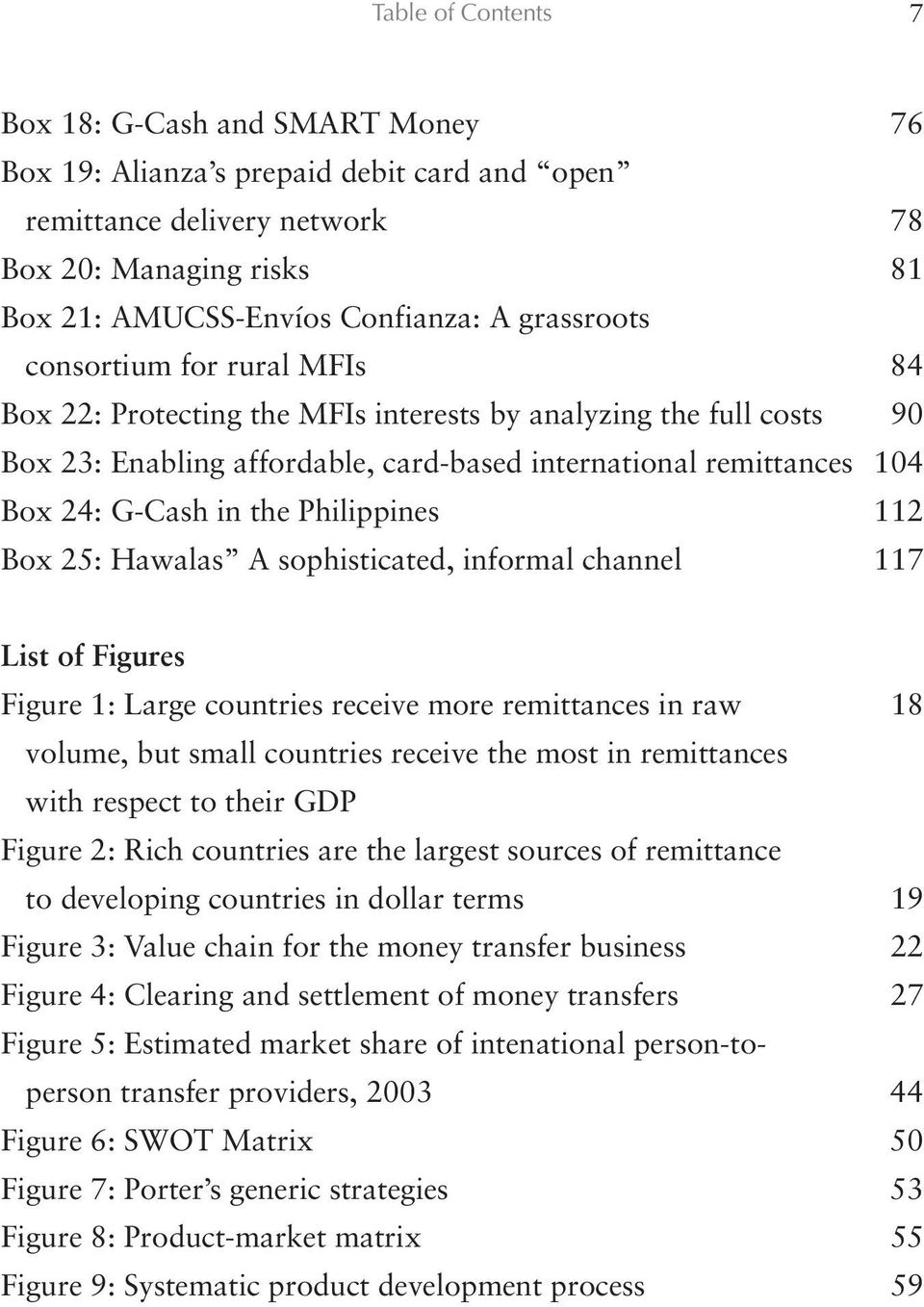 the Philippines 112 Box 25: Hawalas A sophisticated, informal channel 117 List of Figures Figure 1: Large countries receive more remittances in raw 18 volume, but small countries receive the most in
