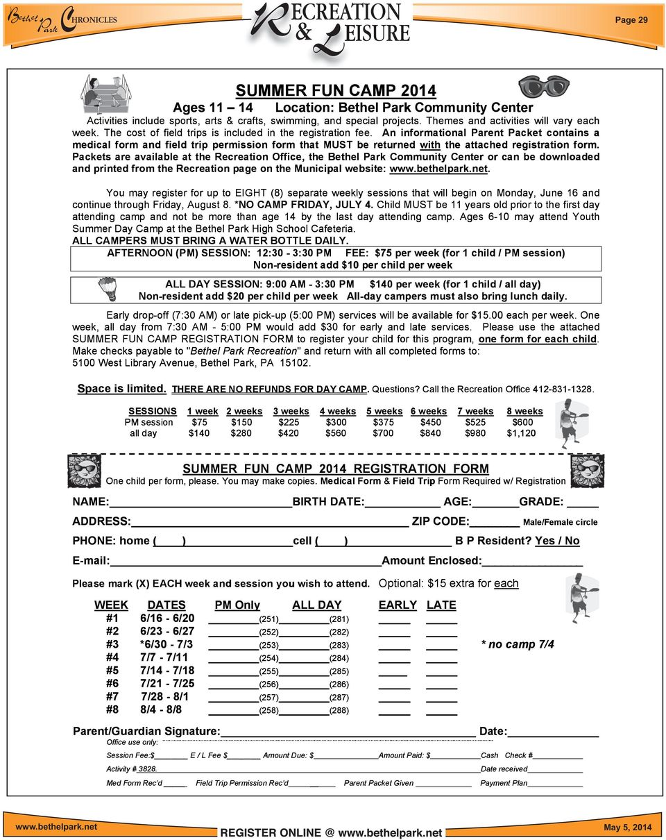 An informational al Parent Packet contains a medical form and field trip permission form that MUST be returned r with the attached registration form.