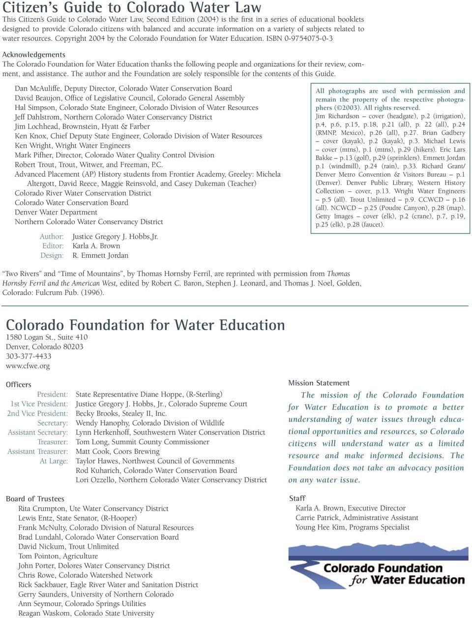 ISBN 0-9754075-0-3 Acknowledgements The Colorado Foundation for Water Education thanks the following people and organizations for their review, comment, and assistance.