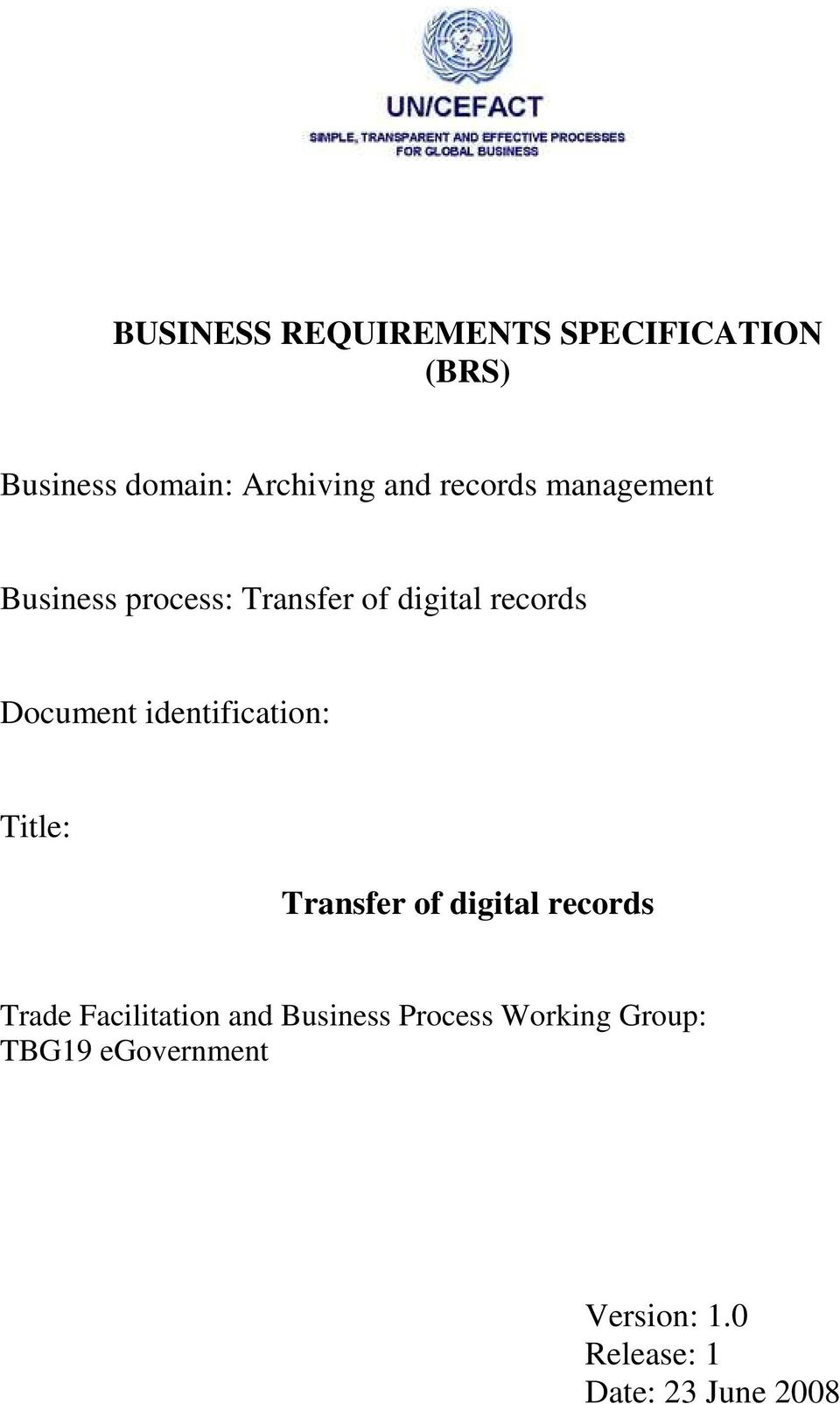 identification: Title: Transfer of digital records Trade Facilitation and