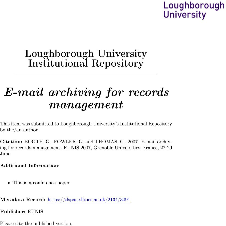 E-mail archiving for records management.