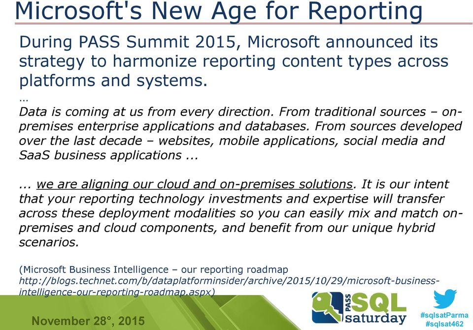 microsoft business intelligence our reporting roadmap from sources developed over the last decade websites mobile applications social media and saas