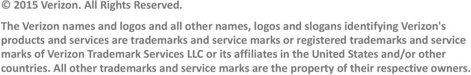 and services are trademarks and service marks or registered trademarks and service marks of Verizon