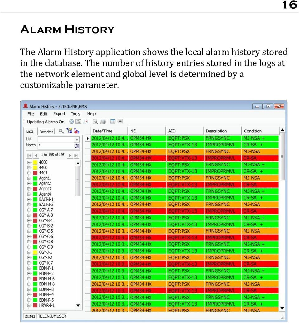 The number of history entries stored in the logs at the