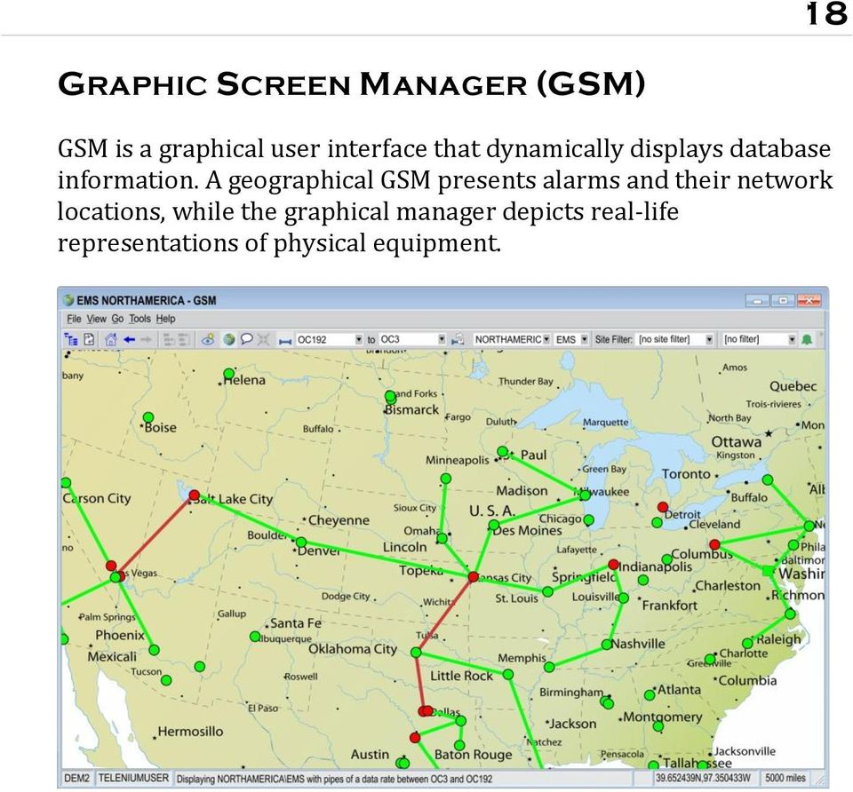 A geographical GSM presents alarms and their network locations,