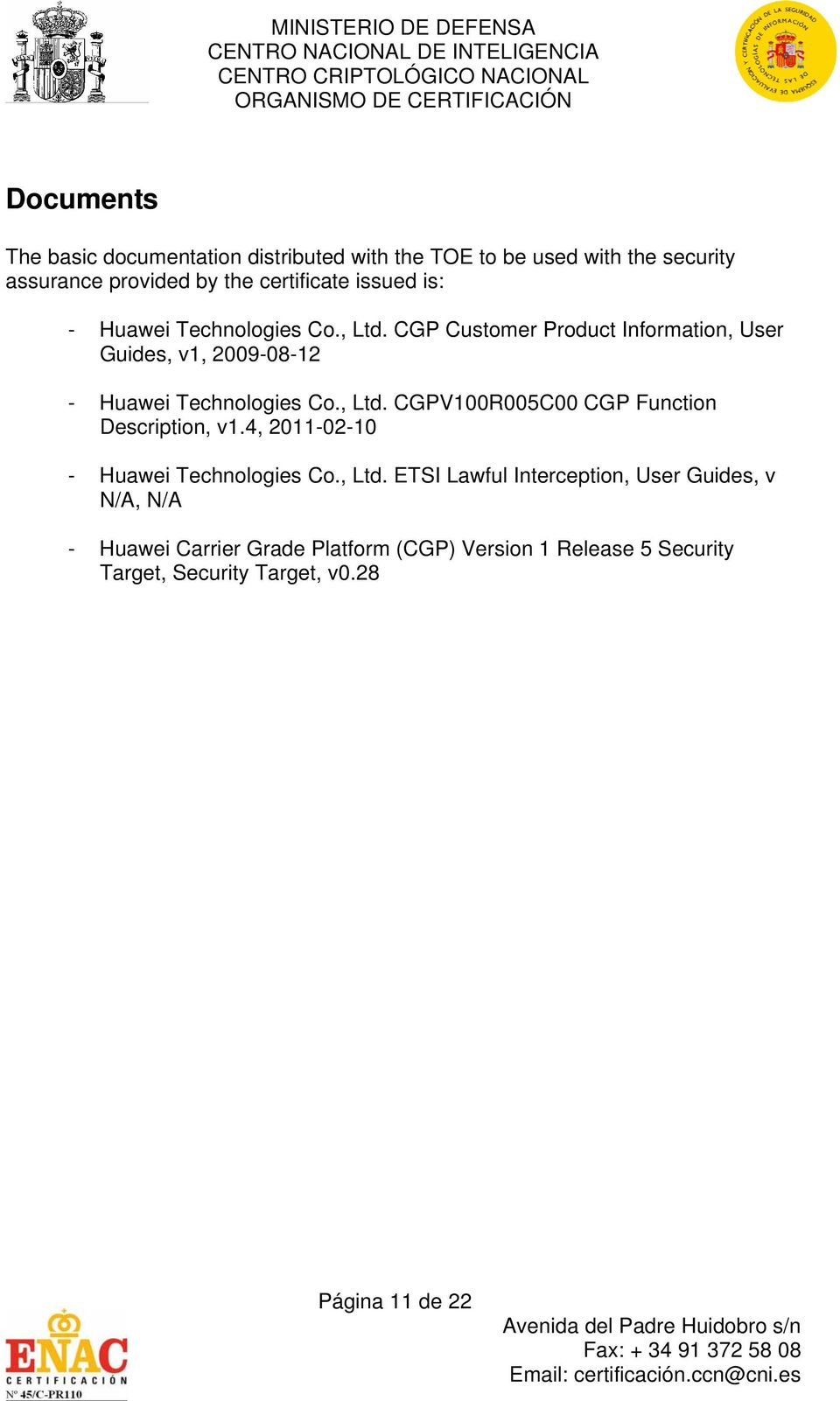 CGP Customer Product Information, User Guides, v1, 2009-08-12 - Huawei Technologies Co., Ltd.