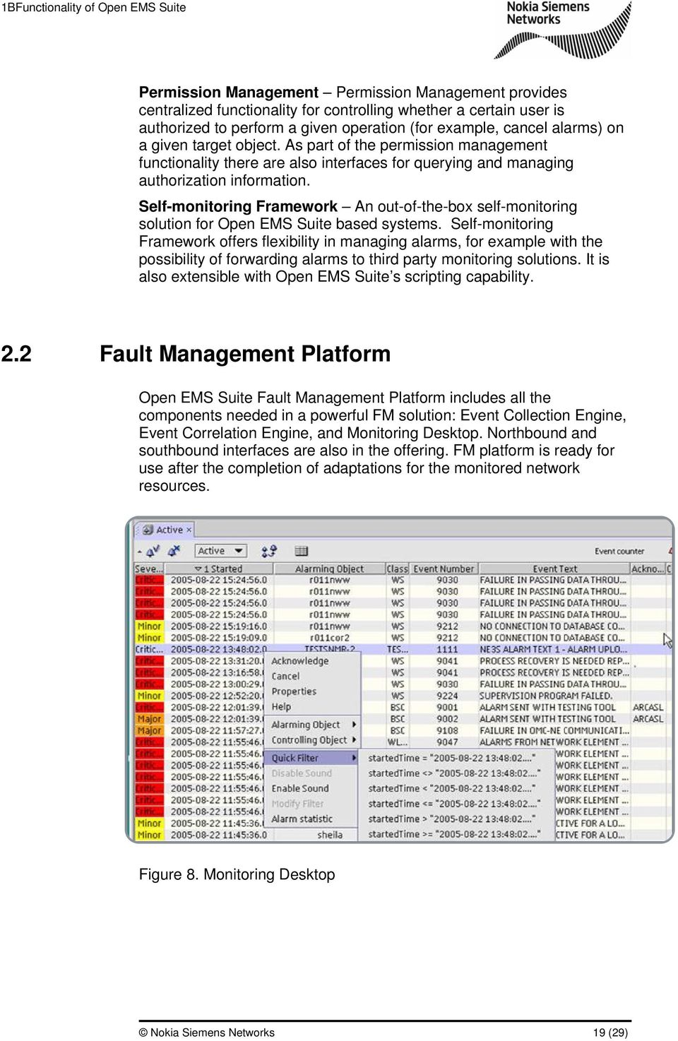 Self-monitoring Framework An out-of-the-box self-monitoring solution for Open EMS Suite based systems.