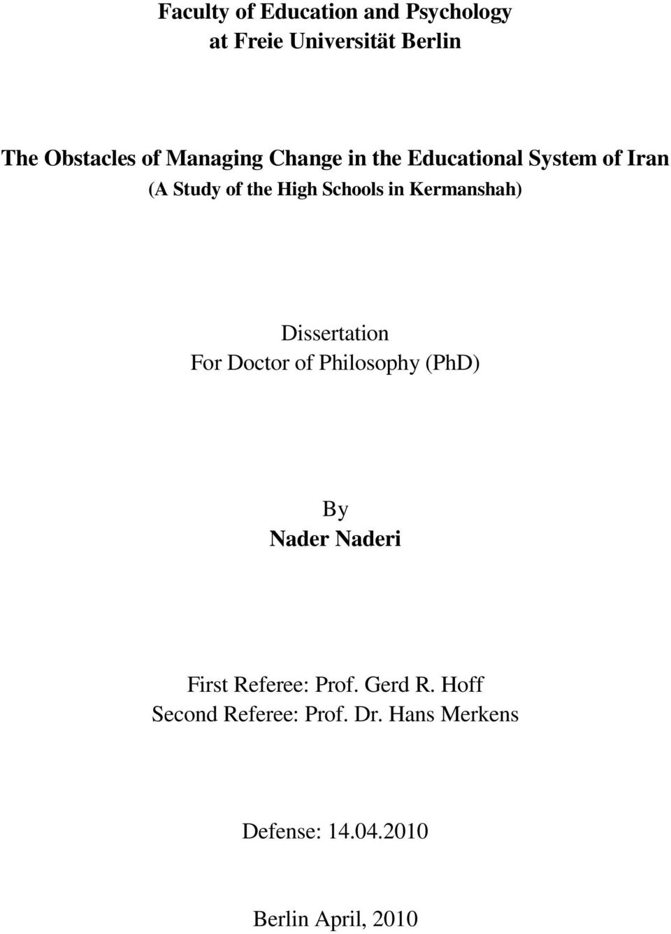 Kermanshah) Dissertation For Doctor of Philosophy (PhD) By Nader Naderi First Referee: