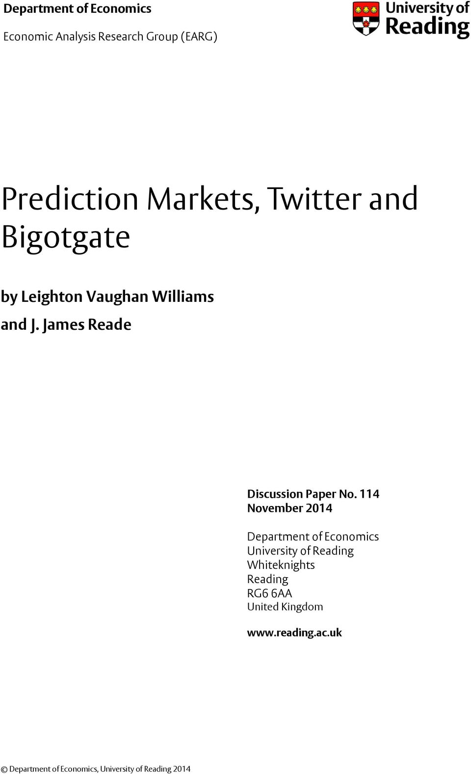 Bigotgate by Leighton Vaughan Williams and J. James Reade Discussion Paper No.