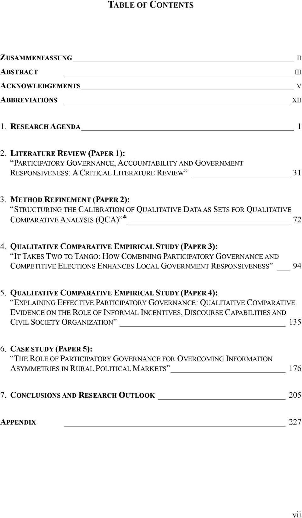 METHOD REFINEMENT (PAPER 2): STRUCTURING THE CALIBRATION OF QUALITATIVE DATA AS SETS FOR QUALITATIVE COMPARATIVE ANALYSIS (QCA) 72 4.