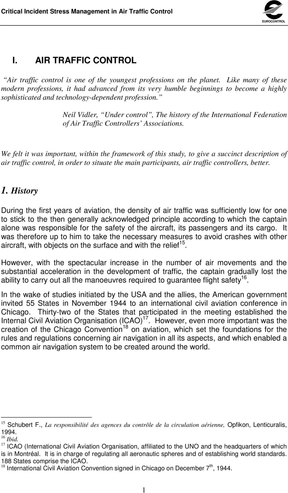 Neil Vidler, Under control, The history of the International Federation of Air Traffic Controllers Associations.