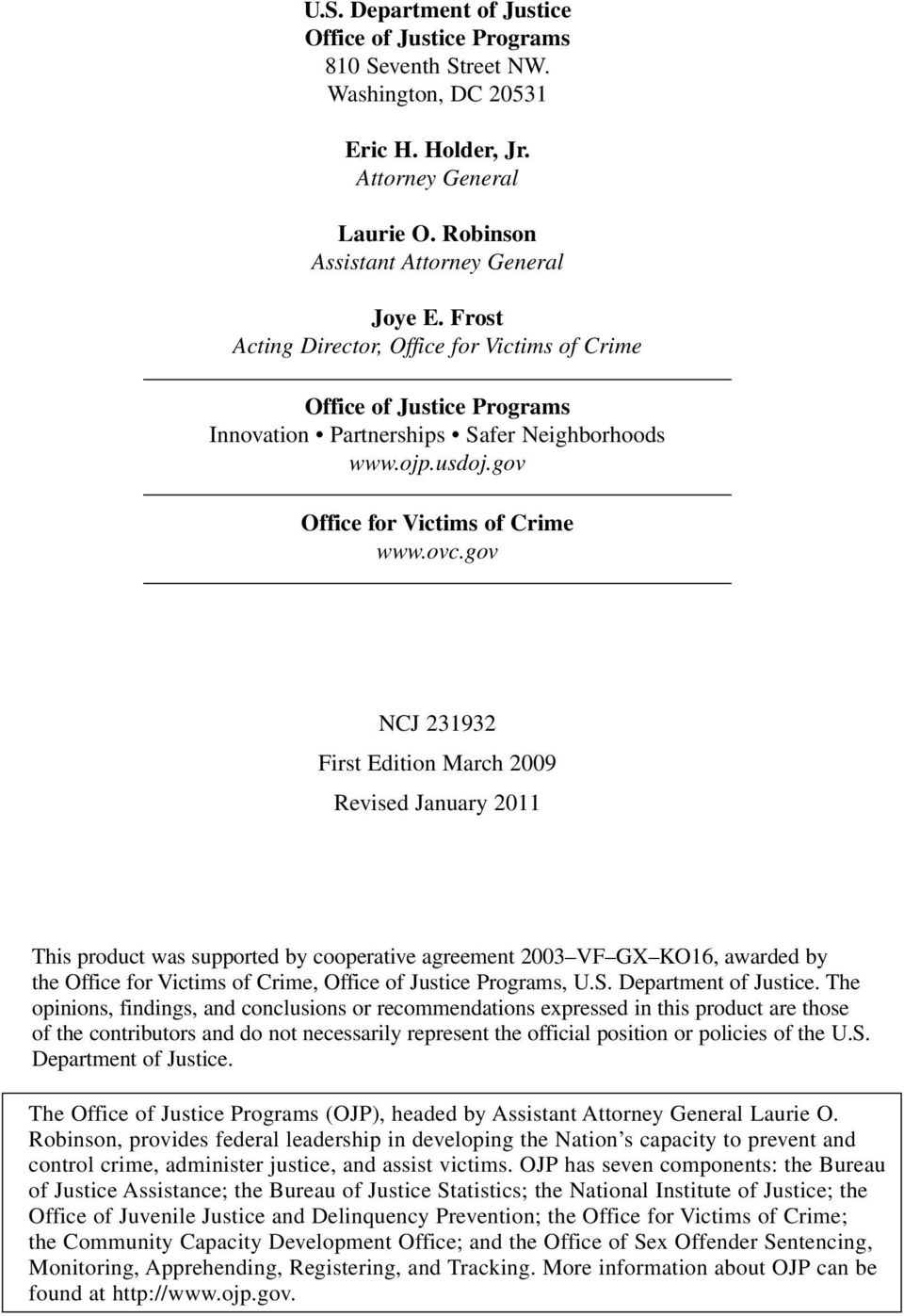 gov NCJ 231932 First Edition March 2009 Revised January 2011 This product was supported by cooperative agreement 2003 VF GX KO16, awarded by the Office for Victims of Crime, Office of Justice