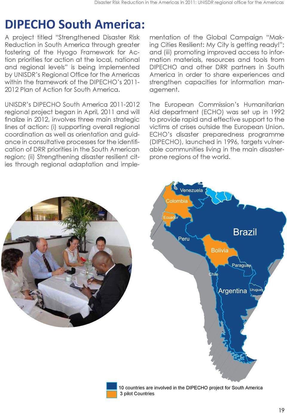 the DIPECHO s 2011-2012 Plan of Action for South America.