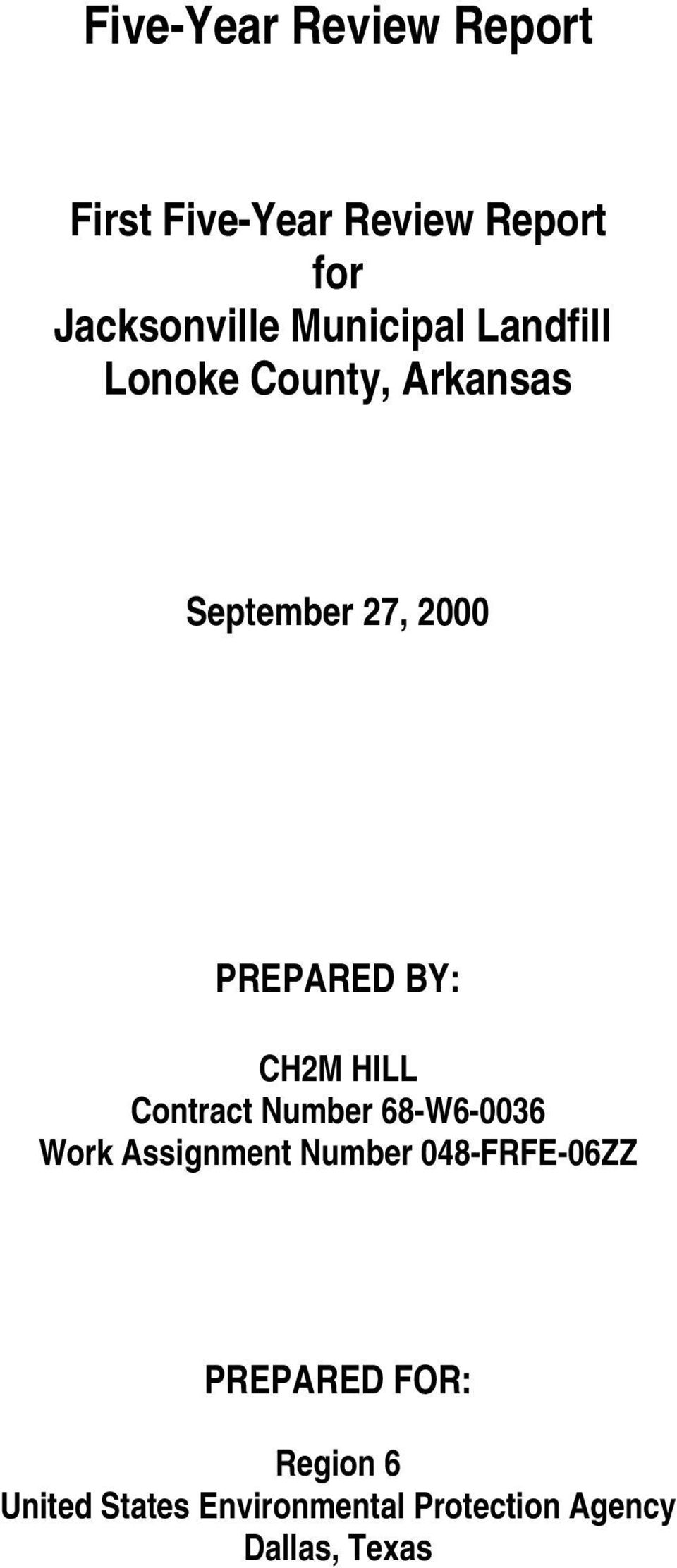 CH2M HILL Contract Number 68-W6-0036 Work Assignment Number 048-FRFE-06ZZ