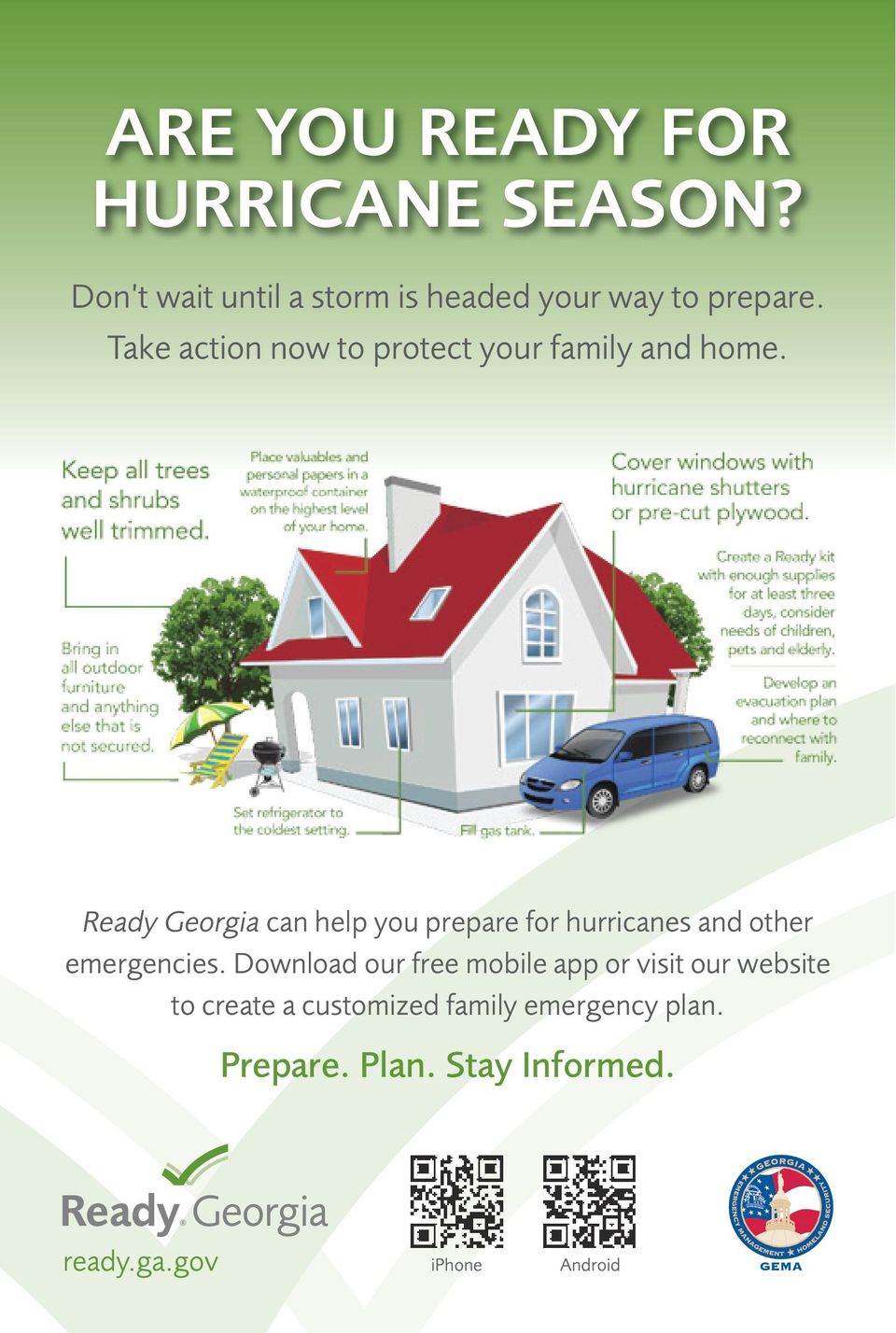 Ready Georgia can help you prepare for hurricanes and other emergencies.