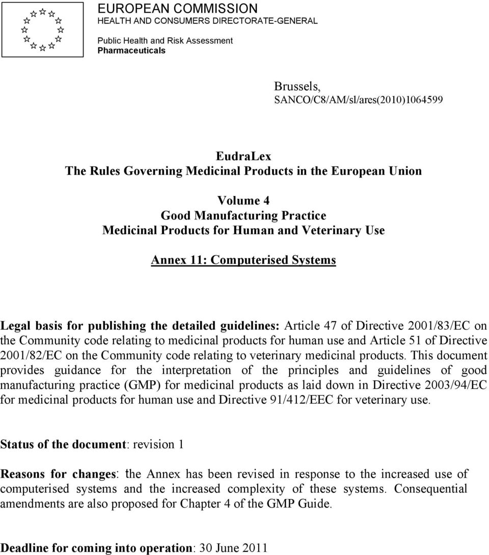 Article 47 of Directive 2001/83/EC on the Community code relating to medicinal products for human use and Article 51 of Directive 2001/82/EC on the Community code relating to veterinary medicinal