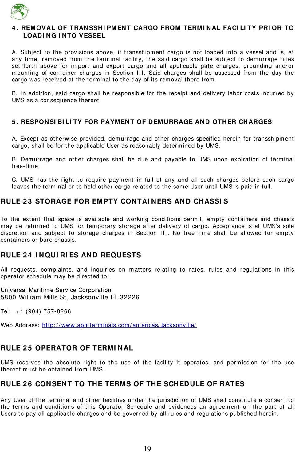 forth above for import and export cargo and all applicable gate charges, grounding and/or mounting of container charges in Section III.