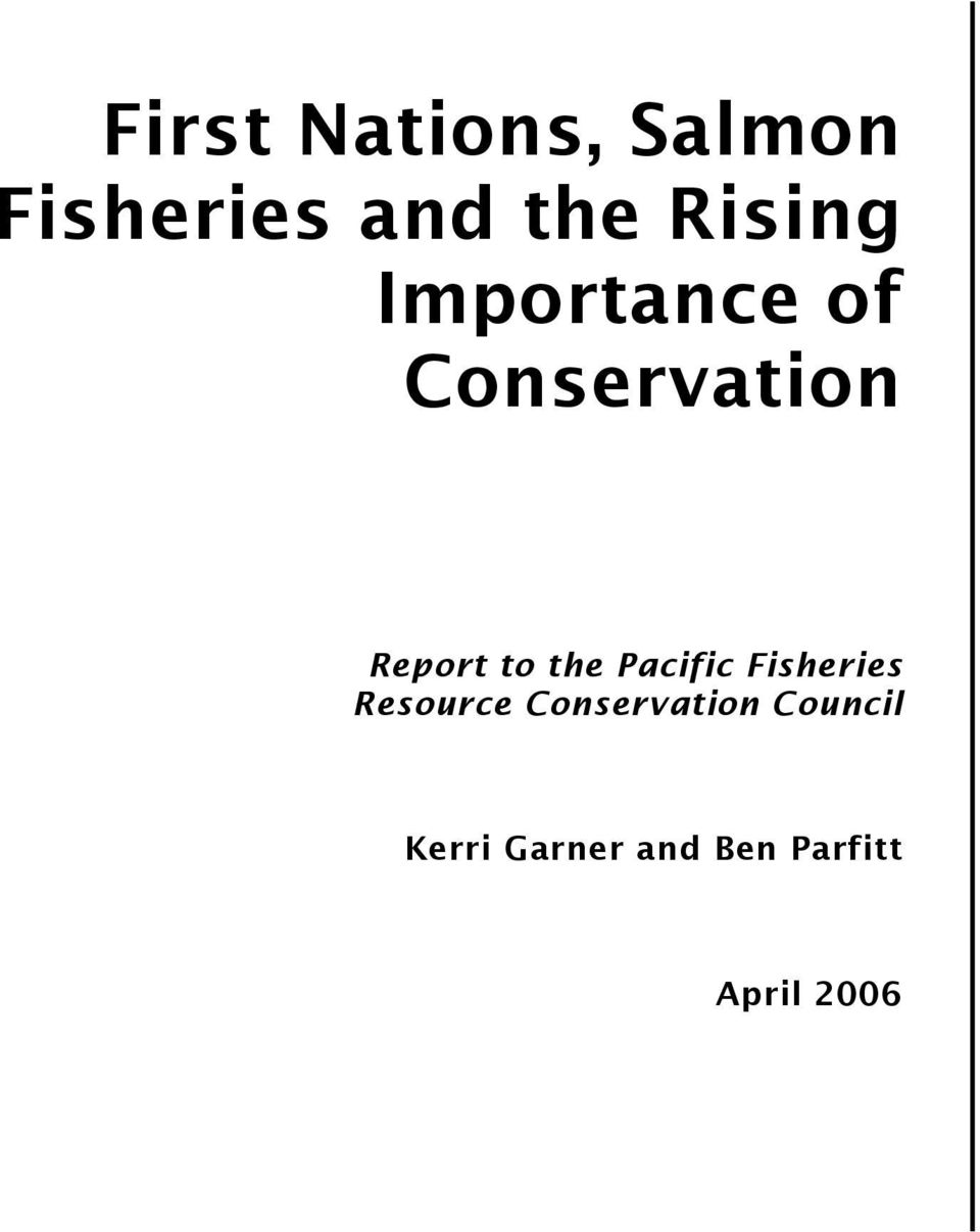 the Pacific Fisheries Resource Conservation