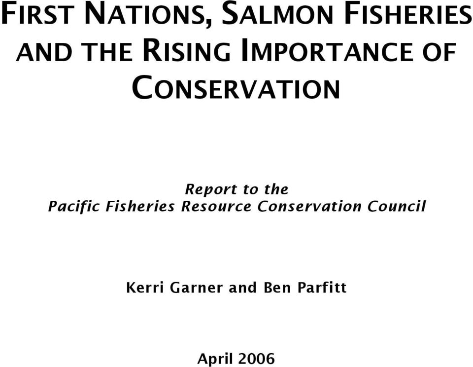 CONSERVATION Report to the